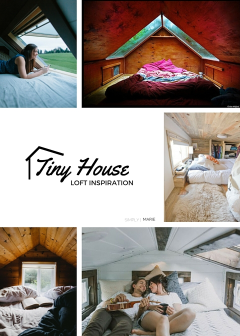 Tiny House Loft Inspiration - Simply | Marie Tiny House Blog