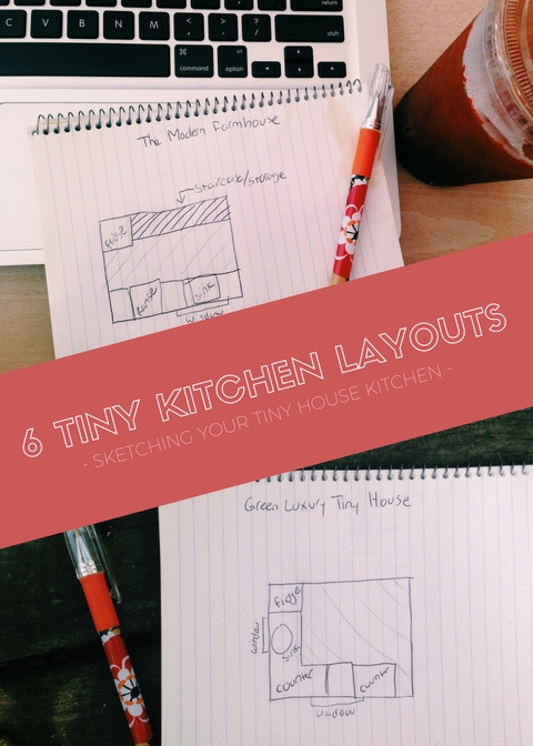 6 Tiny House Kitchen Layouts | Simply Marie Tiny House BLOG