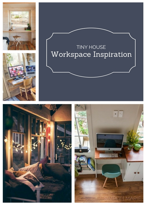 Tiny House Workspace Inspiration - Simply | Marie Tiny House Blog
